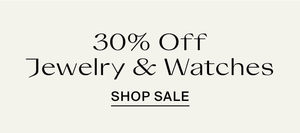 30% Off Jewelry & Watch Obsessions
